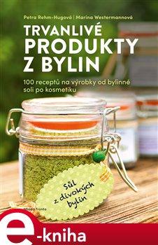 Trvanlivé produkty z bylin