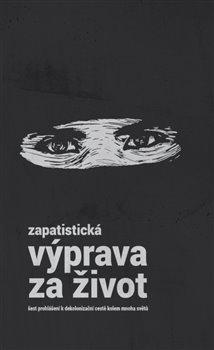 Obálka titulu Zapatistická výprava za život