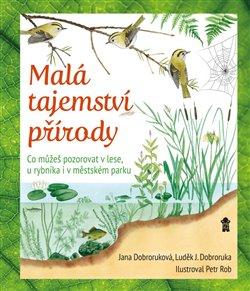 Obálka titulu Malá tajemství přírody I: Práce v přírodě