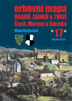 Obálka titulu Erbovní mapa hradů, zámků a tvrzí Čech, Moravy a Slezska 17