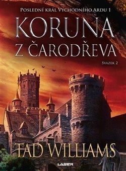 Obálka titulu Koruna z čarodřeva - 2. kniha