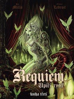 Obálka titulu Requiem, upíří rytíř 3