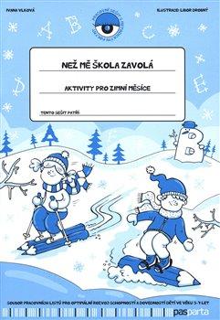 Než mě škola zavolá - Aktivity pro zimní měsíce