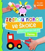Jednou nohou ve školce - Stříhání a lepení pro malé děti Farma