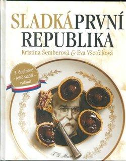 Obálka titulu Sladká první republika