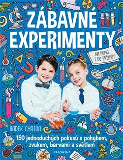 Obálka titulu Zábavné experimenty na doma i do přírody