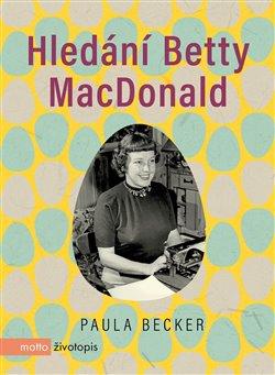 Obálka titulu Hledání Betty MacDonald