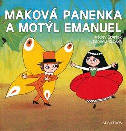 Obálka titulu Maková panenka a motýl Emanuel