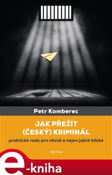 Obálka titulu Jak přežít (český) kriminál