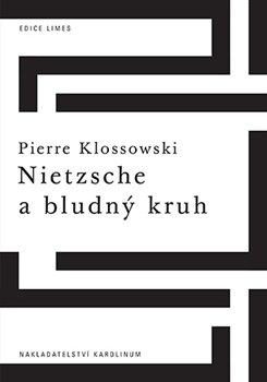 Obálka titulu Nietzsche a bludný kruh