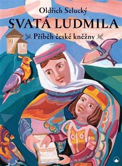 Obálka titulu Svatá Ludmila