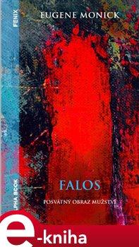 Falos - posvátný obraz mužství