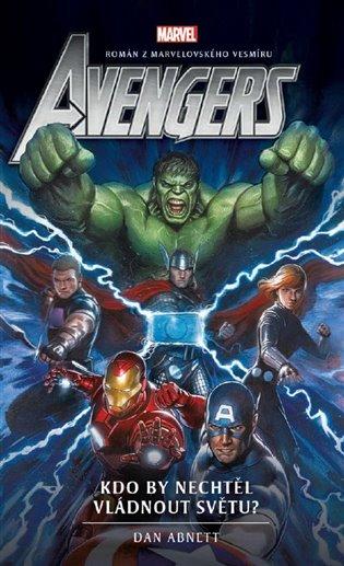 Avengers 6 - Kdo by nechtěl vládnout světu?