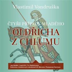 Čtyři případy mladého Oldřicha z Chlumu, CD - Vlastimil Vondruška