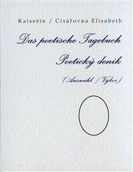 Das poetische Tagebuch / Poetický deník (Auswahl / Výbor)