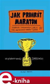 Jak prohrát maraton