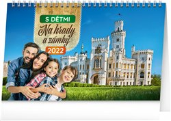 Stolní kalendář S dětmi na hrady a zámky 2022