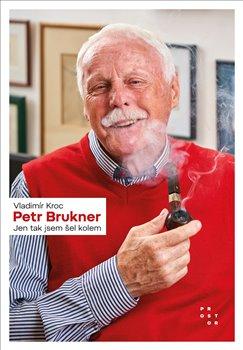 Obálka titulu Petr Brukner
