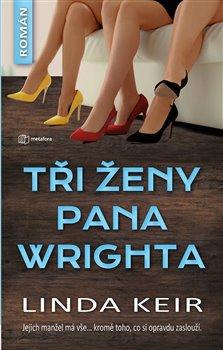 Obálka titulu Tři ženy pana Wrighta