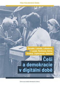Obálka titulu Češi a demokracie v digitální době