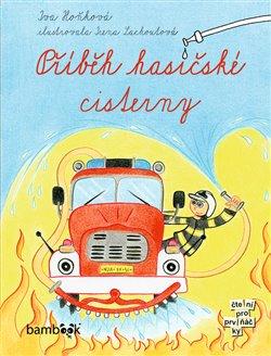Obálka titulu Příběh hasičské cisterny