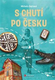 S chutí po Česku