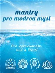 Mantry pro modrou mysl