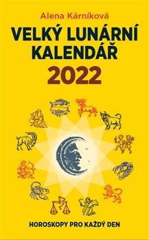 Obálka titulu Velký lunární kalendář 2022