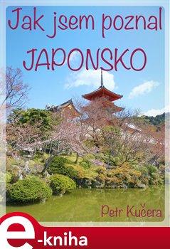 Obálka titulu Jak jsem poznal Japonsko