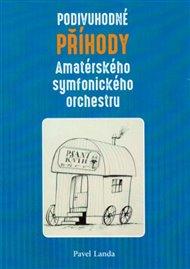 Podivuhodné příběhy amatérského symfonického orchestru