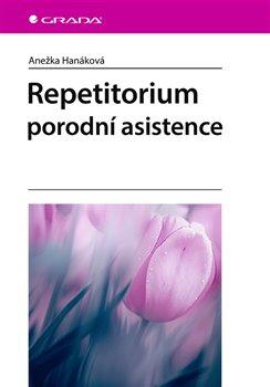 Obálka titulu Repetitorium porodní asistence