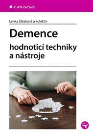 Demence - Hodnoticí techniky a nástroje