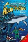 Klub Tygrů - Žraločí pevnost