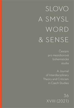 Slovo a smysl 36/ Word & Sense 36