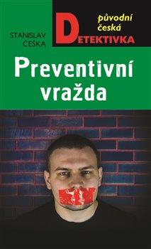 Obálka titulu Preventivní vražda