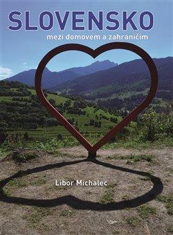 Slovensko mezi domovem a zahraničím