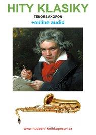 Hity klasiky - Tenorsaxofon (+online audio)