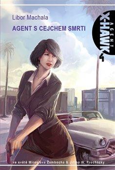 Agent s cejchem smrti