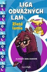 Liga odvážných lam – Zlatá lama