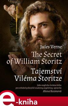 Obálka titulu The Secret of William Storitz / Tajemství Viléma Storitze