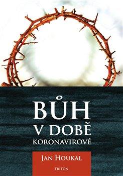 Bůh v době koronavirové