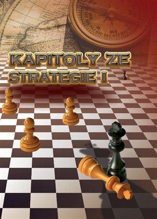 KAPITOLY ZE STRATEGIE I