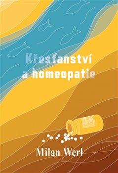 Obálka titulu Křesťanství a homeopatie