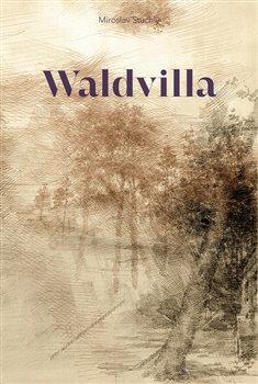 Obálka titulu Waldvilla