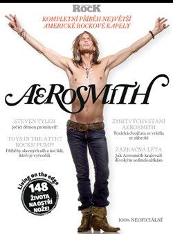Aerosmith – Kompletní příběh