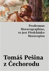 Prodromus Moravographiae, to jest Předchůdce Moravopisu
