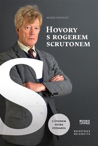 HOVORY S ROGEREM SCRUTONEM