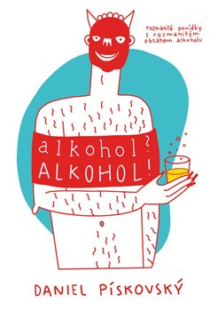 Obálka titulu Alkohol? Alkohol!