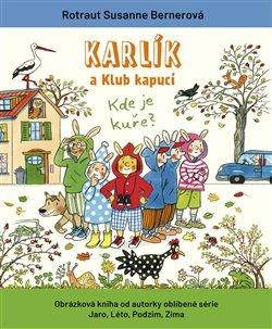 Obálka titulu Karlík a Klub kapucí