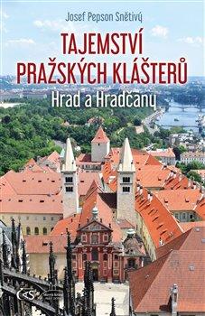 Obálka titulu Tajemství pražských klášterů
